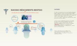 SUICIDIO MEDICAMENTE ASITIDO