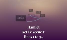 Hamlet Scene 5, lines 1 to 54