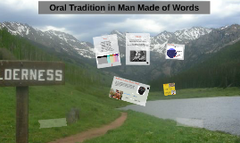 Oral Tradition in Man Made of Words