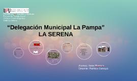 """""""Delegación Municipal La Pampa"""""""