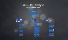 Copy of C.U.E.G.I.S. Analysis