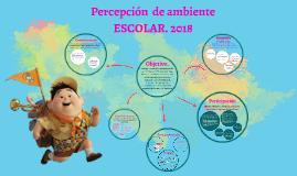 Copy of Copy of Percepción de ambiente escolar 2015