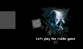Copy of Copy of Play the riddle game!