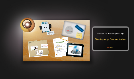 Copy of Ventajas y Desventajas de los Entornos Virtuales de Aprendizaje