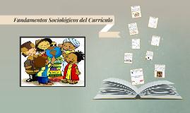 Fundamentos Sociológicos del Currículo