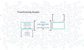 Transforming Graphs