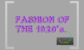 Fashion of 1920s =D