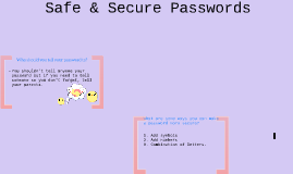 Safe & Secure Passwords