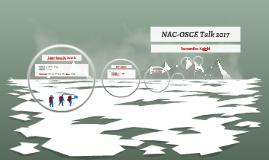 NAC-OSCE Talk 2017