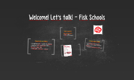 New Evaluation System - Fisk Schools
