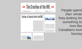 Creation of the NHL