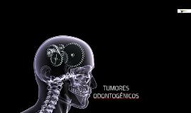 Tumores Odontogenicos.