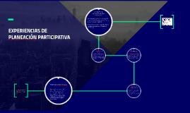 EXPERIENCIAS DE PLANEACIÓN PARTICIPATIVA