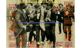 L'ascesa al potere di Mussolini