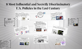 8 Most Influential and Discriminatory U.S. Policies