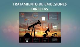 TRATAMIENTO DE EMULSIONES DIRECTAS