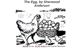 The Egg, by Sherwood Anderson
