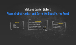 Welcome Junior Sisters!