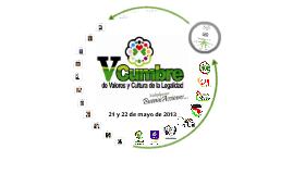 """V CUMBRE DE VALORES Y CULTURA DE LA LEGALIDAD """"MULTIPLIQUEMOS BUENAS ACCIONES"""""""