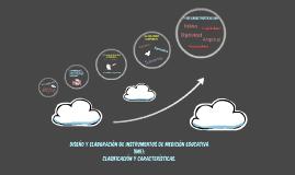 Diseño y Elaboración de Instrumentos de Medición Educativa (IME): Clasificación y Características.