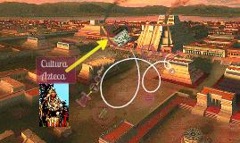 AZTECAS (cultura)