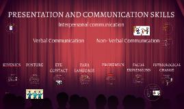 PRESENTATION AND COMMUNICATION SKILLS