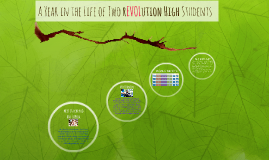A Year in the Life of Two rEVOLution High Students
