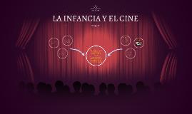 LA INFANCIA Y EL CINE