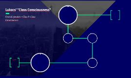 "Lukacs' ""Class Consciousness"""