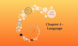 Chapter 4 - Language