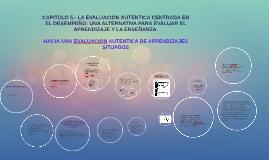Copy of CAPITULO 5.- LA EVALUACIÓN AUTÉNTICA CENTRADA EN EL DESEMPEÑ