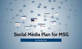 Social Media Plan for MSG