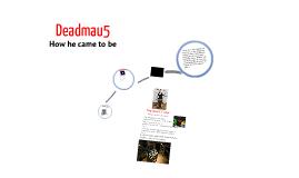 Rise of Deadmau5