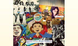 Sociedad y Cultura , décadas de 1960 y 1970.