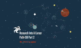 Research Into A Career Path-ISU Part 2