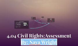 4.04 Civil Rights:Assessment