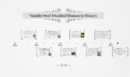 Notable Deaf/Disabled Women in History