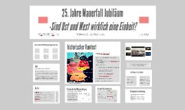 25. Jahre Jubiläum Mauerfall