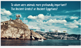 To whom were animals more profoundly important?