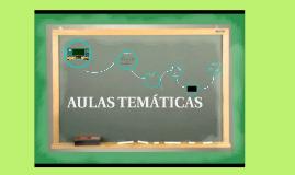Copy of AULAS TEMÁTICAS