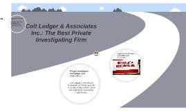 Colt Ledger & Associates Inc.: The Best Private Investigating Firm