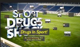 Copy of Drugs In Sport
