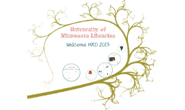 University of Minnesota Libraries: