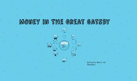 Money in The Great Gatsby