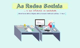 As Redes Sociais e sua influência na sociedade