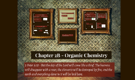 Chapter 2B - Organic Chemistry (Lecture)