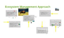 Ecosystem Management Approach