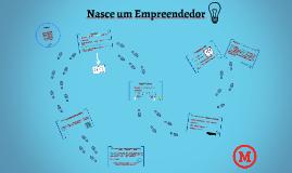 Nasce um Empreendedor
