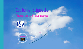 Copy of DaT Customer Etiquette