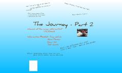 The Journey Part 2